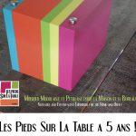 le mobilier design Les Pieds Sur La Table fête ses 5 ans de créations de meubles