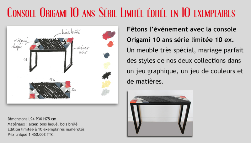 Console Origami 10 ans de creation de mobilier contemporain Les Pieds Sur la Table meubles sur mesure